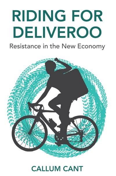 Riding for Deliveroo. 9781509535514