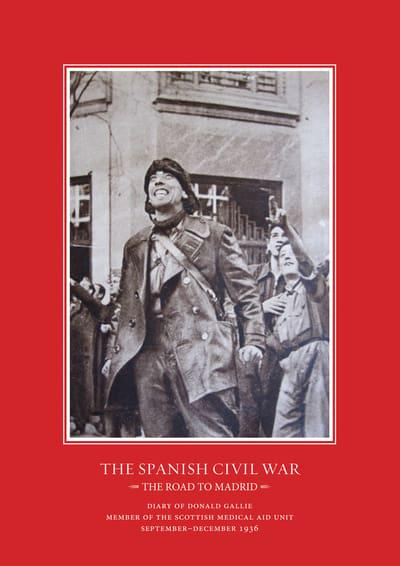 The Spanish Civil War: the road to Madrid . 9781789760293