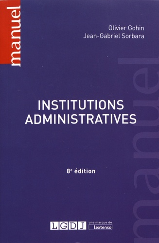 Institutions administratives. 9782275049328