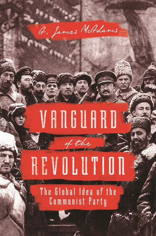 Vanguard of the Revolution. 9780691196428