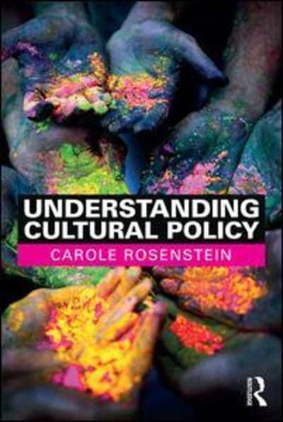 Understanding cultural policy. 9781138695351