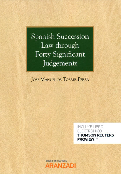 Spanish succession Law through forty significant judgements. 9788413086088