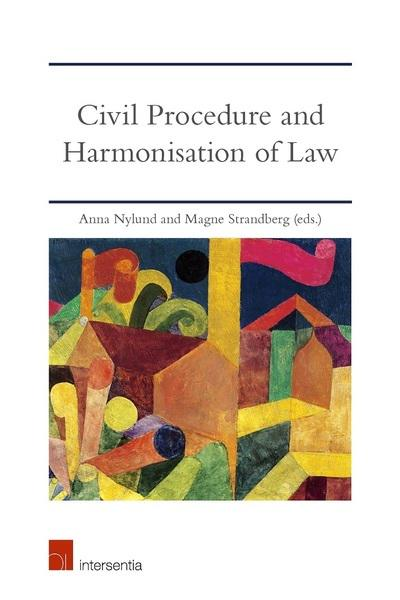 Civil procedure and harmonisation of Law. 9781780686936