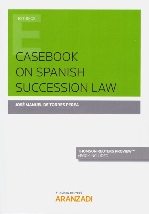 Casebook on spanish succession Law. 9788413093307