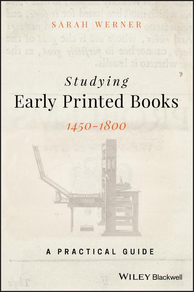 Studying early printed books 1450-1800. 9781119049968