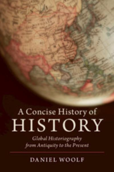 A concise history of History. 9781108444859