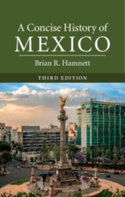 A concise history of Mexico. 9781316626610