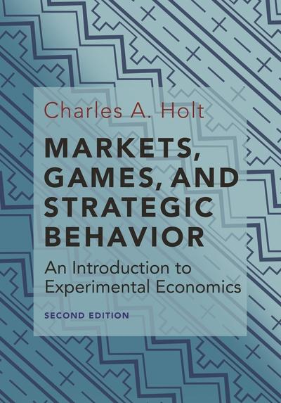 Markets, games, and strategic behavior. 9780691179247