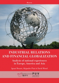 Industrial relations and financial globalization. 9788484246206