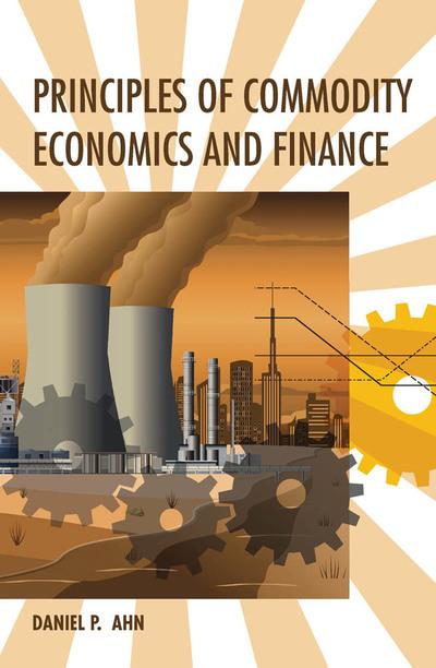 Principles of commodity economics and finance. 9780262038379