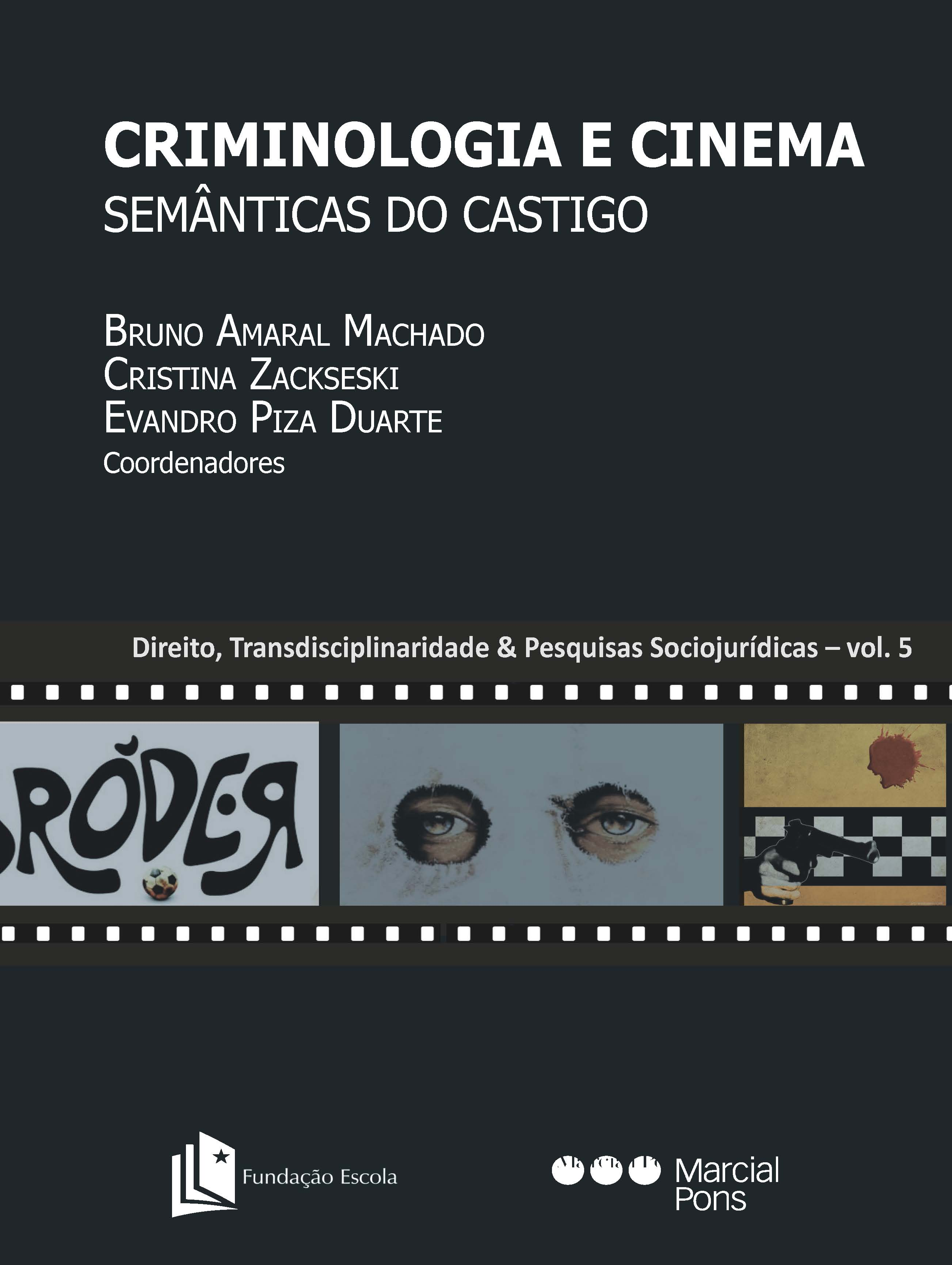 Criminologia e cinema, semânticas do castigo. 9788545572008