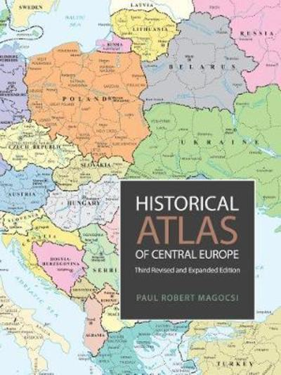 Historical Atlas of Central Europe. 9781487523312