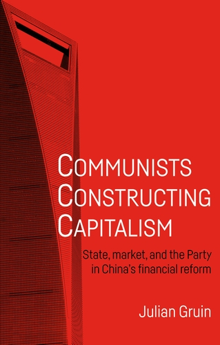 Communists constructing capitalism. 9781526135346