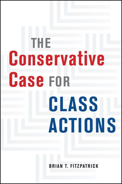 The conservative case for class actions. 9780226659336
