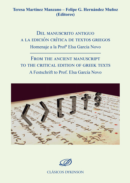 Del manuscrito antiguo a la edición crítica de textos griegos = From the ancient manuscript to the critical edition of greek texts. 9788413242996