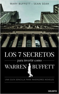 Los 7 secretos para invertir como Warren Buffett. 9788423431168