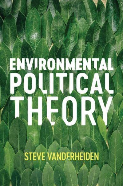 Environmental Political Theory. 9781509529629