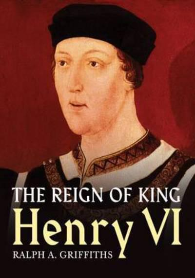 The Reign of Henry VI. 9781781554807