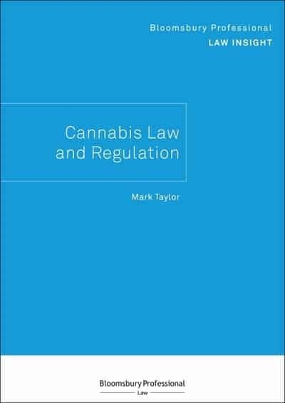 Cannabis law and regulation. 9781526513519