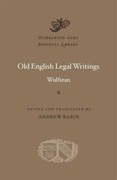 Old English Legal Writings. 9780674247482