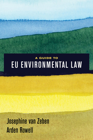 A guide to EU environmental law. 9780520295223