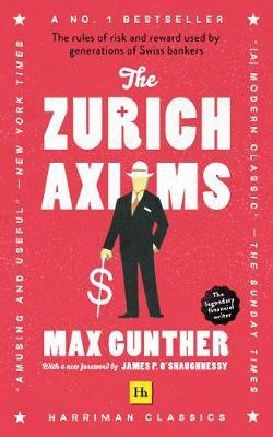 The Zurich Axioms. 9780857198631