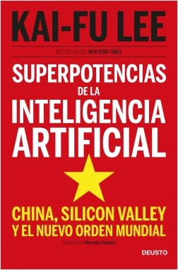 Superpotencias de la Inteligencia Artificial. 9788423431311