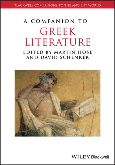 A Companion to Greek Literature. 9781119088615