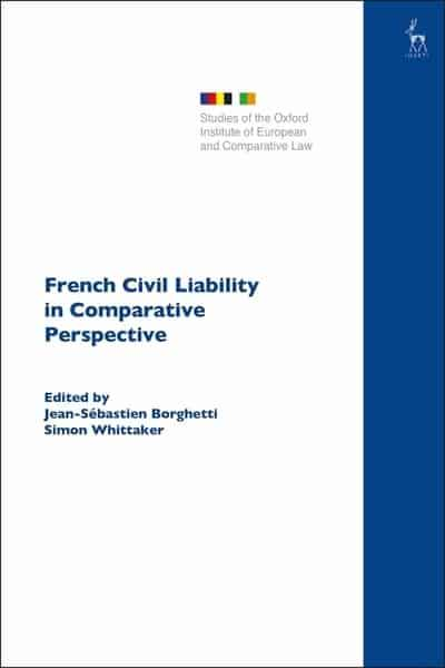 French Civil liability in comparative perspective. 9781509927272