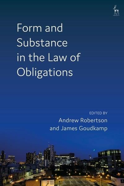 Form and substance in the Law of Obligations. 9781509929450