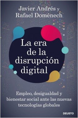 La era de la disrupción digital. 9788423431328