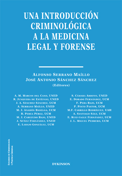 Una introducción criminológica a la medicina legal y forense. 9788413246628