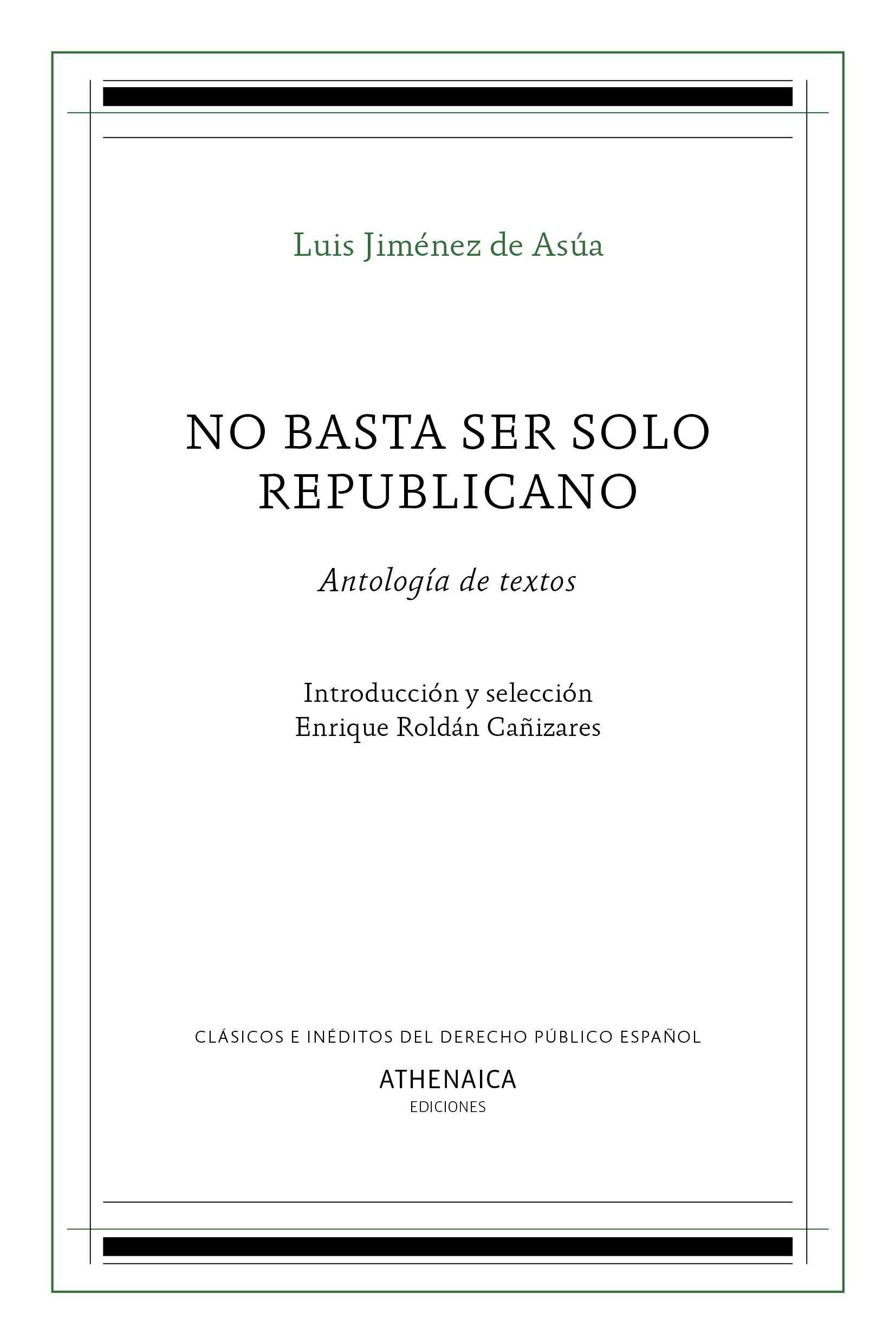 No basta ser solo republicano. 9788416770113