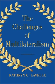 The challenges of multilateralism. 9780300230451