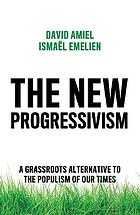 The new progressivism. 9781509541423
