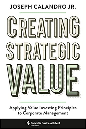 Creating strategic value. 9780231194143