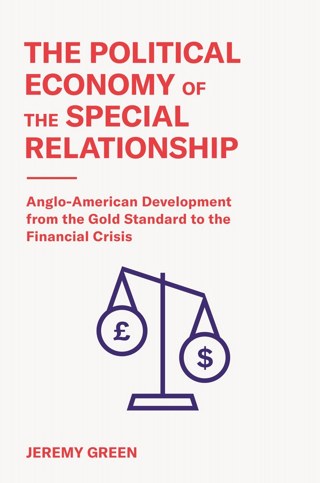 The political economy of the special relationship. 9780691197326