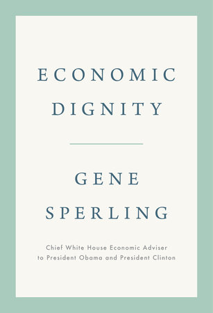 Economic dignity. 9781984879875