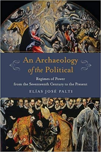 An archaeology of the political. 9780231179935