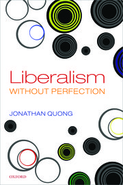 Liberalism without perfection. 9780198846055