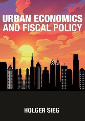 Urban economics and fiscal policy. 9780691190846