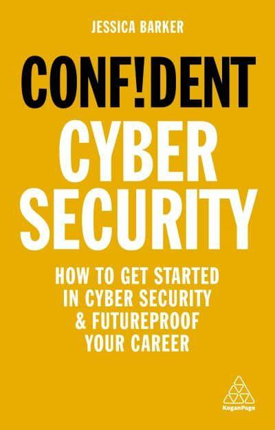 Confident Cyber Security. 9781789663402
