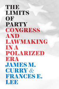 The limits of party congress and lawmaking in a polarized era. 9780226716350