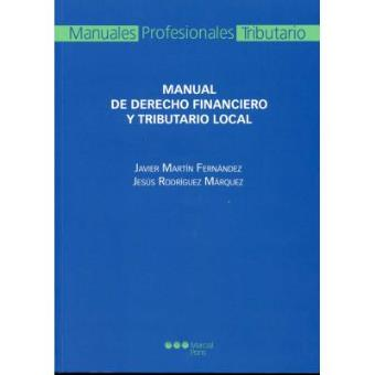 Manual de Derecho financiero y tributario local. 9788497685764