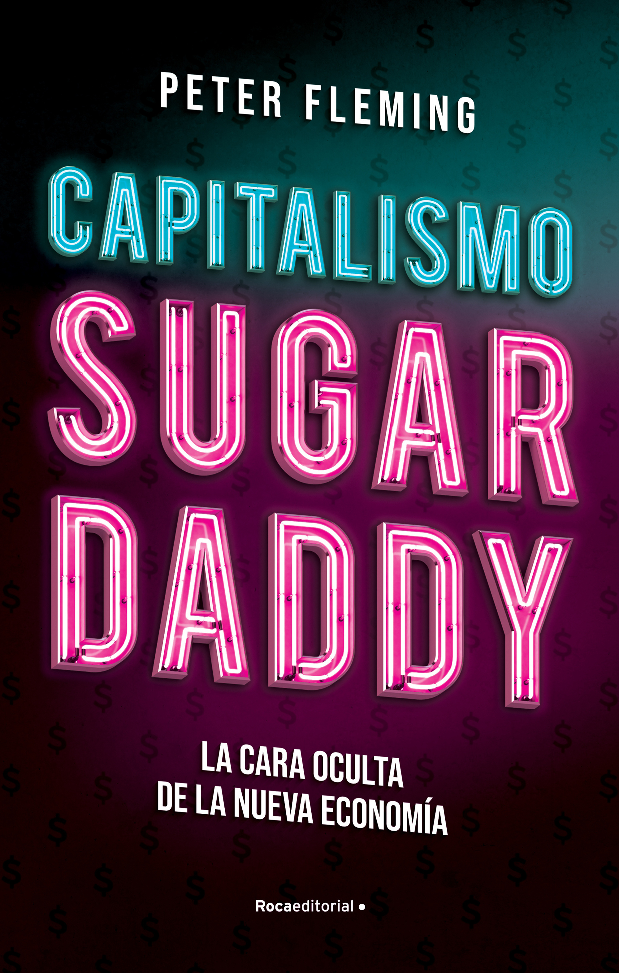 Capitalismo sugar daddy. 9788417968175