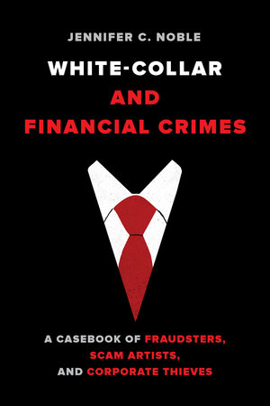 White-collar and financial crimes. 9780520302891